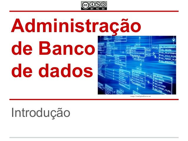 Curso online grátis de Introdução à Administração de Banco de Dados